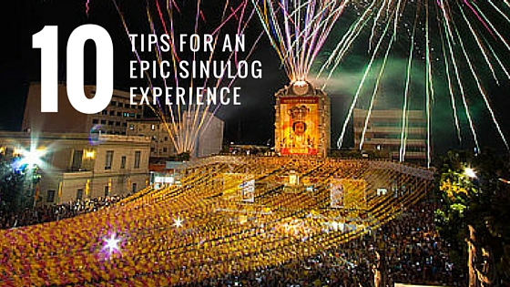 Survival Guide: 10 Tips for An Epic SinulogExperience