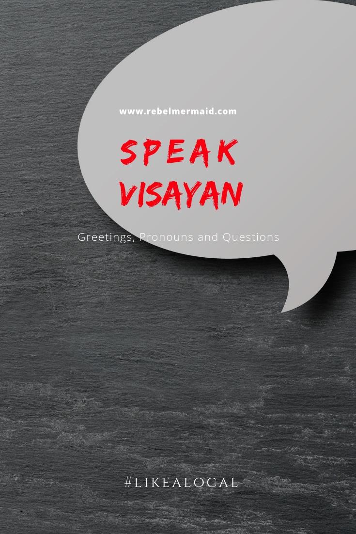 Speak Visayan