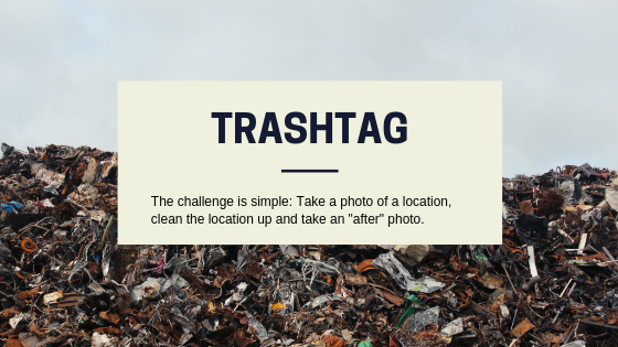 The Problem with TrashTag: Why I Stopped Supporting Clean-up Drives