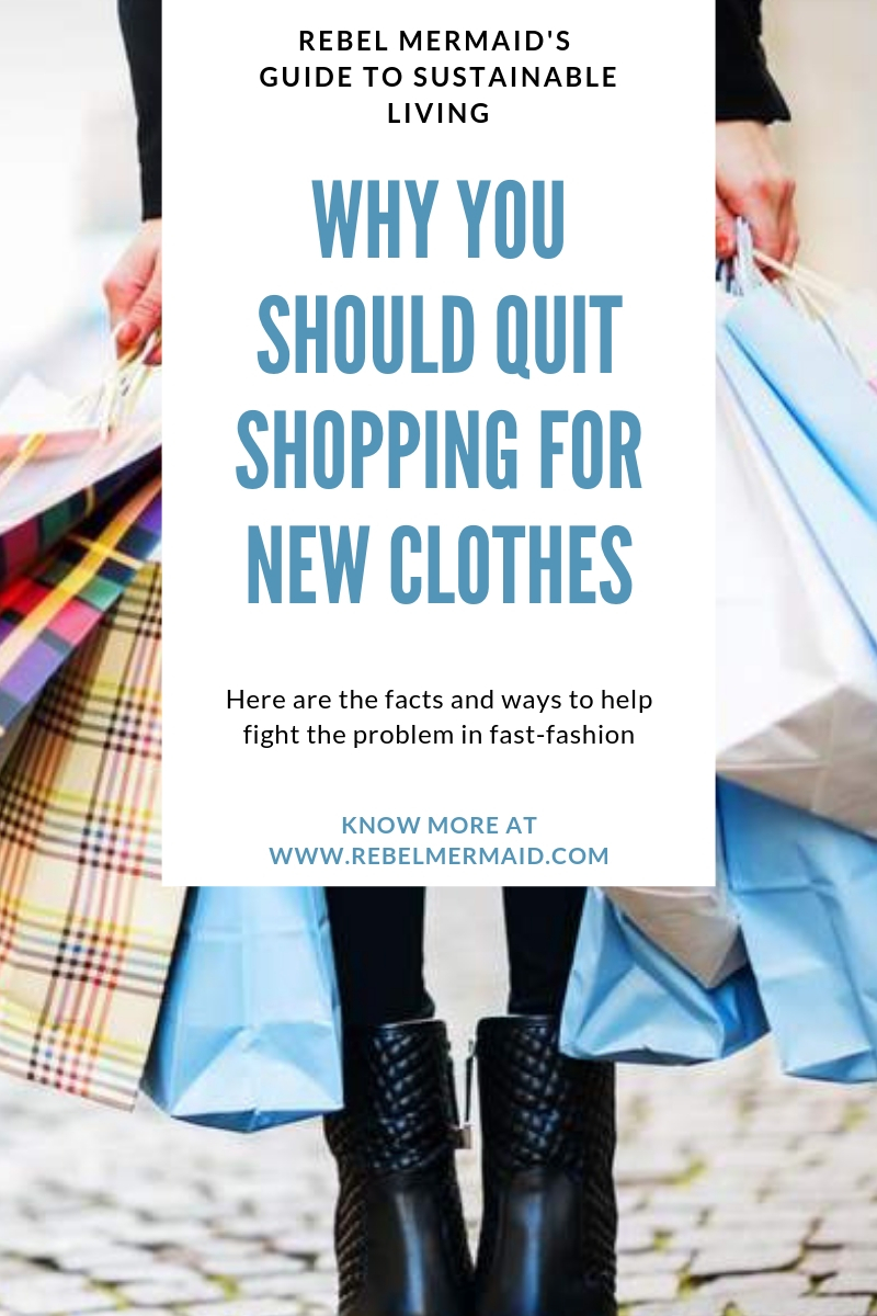 Why You Should Quit Shopping for New Clothes